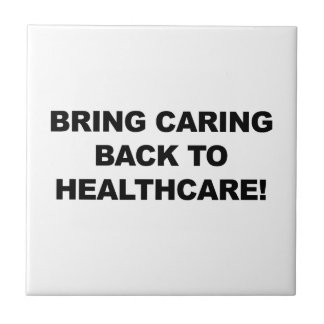 Bring Caring Back to Healthcare Tile