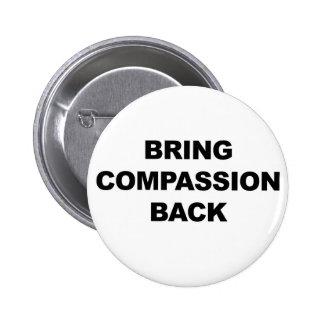 Bring Compassion Back 2 Inch Round Button