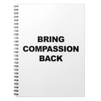 Bring Compassion Back Notebook