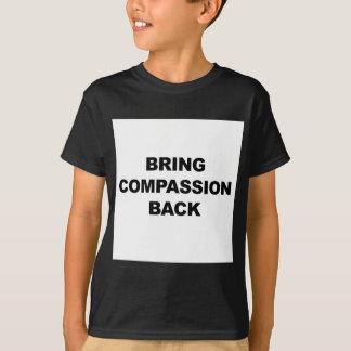 Bring Compassion Back T-Shirt