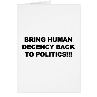 Bring Human Decency Back Card