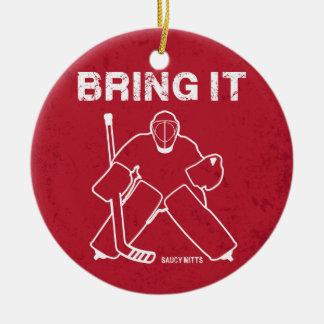 Bring It Hockey Goalie Christmas tree ornament