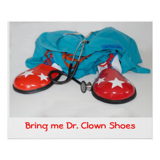 Bring me Dr. Clown Shoes Poster
