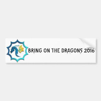 Bring On The Dragons 2016 Bumper Sticker