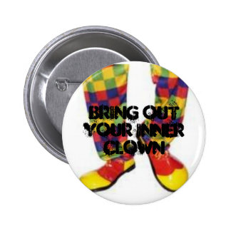 Bring out your inner clown pinback buttons