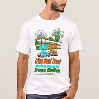 Bring Oval Track Racing Back to Grass Valley T-Shirt