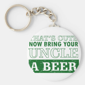 Bring Uncle a Beer Keychain