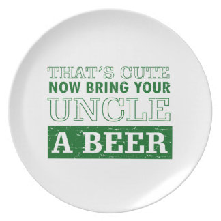 Bring Uncle a Beer Plate
