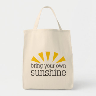 Bring Your Own Sunshine Grocery Tote Bag