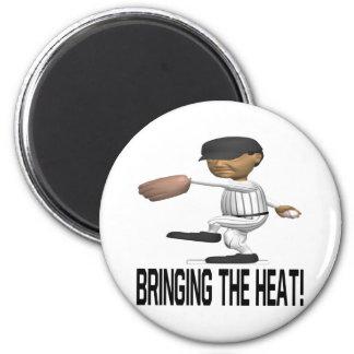 Bringing The Heat 2 Inch Round Magnet