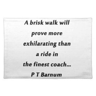 Brisk Walk - P T Barnum Placemat
