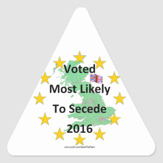 Britain Voted Most Likely to Secede 2016 White Triangle Sticker