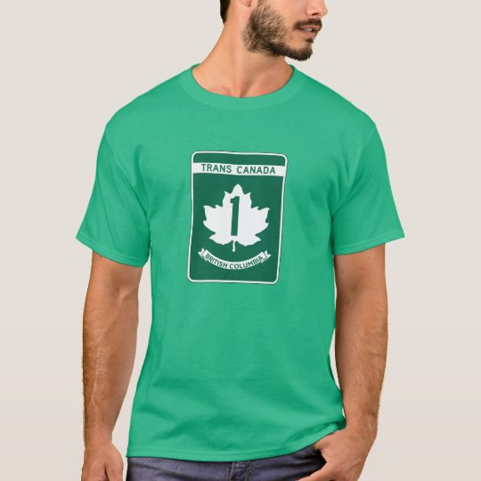 British Columbia, Trans-Canada Highway Sign T-Shirt
