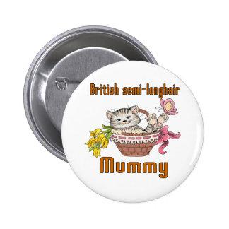 British semi-longhair Cat Mom 2 Inch Round Button
