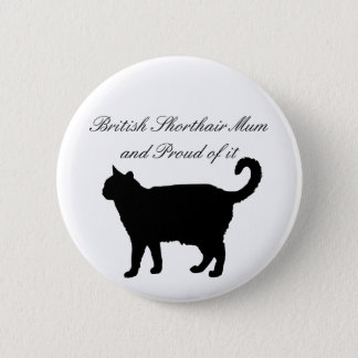 British Shorthair Mum 2 Inch Round Button