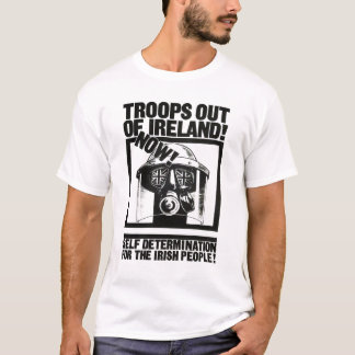 British Troops out of Ireland T-Shirt