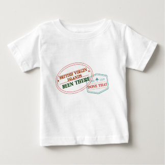 British Virgin Islands Been There Done That Baby T-Shirt