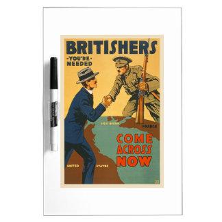 Britishers Come Across Now WWI British Propaganda Dry-Erase Boards