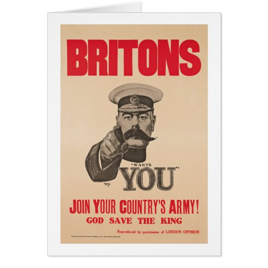 Britons Lord Kitchener Wants You WWI Propaganda Card