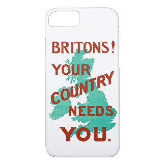 Britons! Your Country Needs YOU iPhone 7 Case