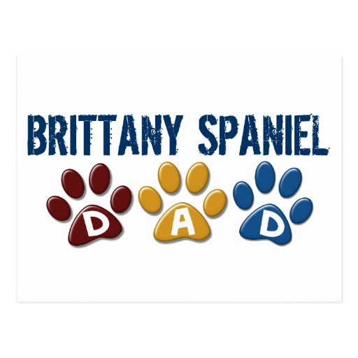 BRITTANY SPANIEL DAD Paw Print 1 Post Cards