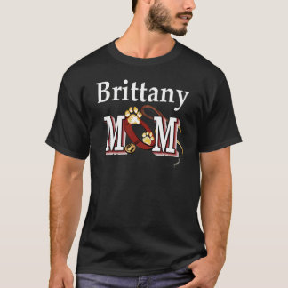 Brittany Spaniel Mom Gifts T-Shirt