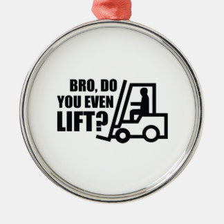 Bro, Do You Even Lift? Metal Ornament