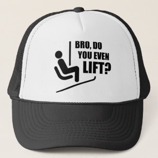 Bro, Do You Even Lift? Trucker Hat