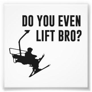 Bro, Do You Even Ski Lift? Photo Art