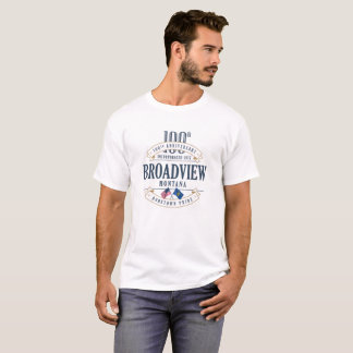 Broadview, Montana 100th Anniv. White T-Shirt