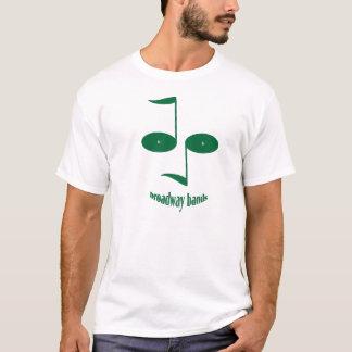 Broadway_bandee2_zaz2 T-Shirt