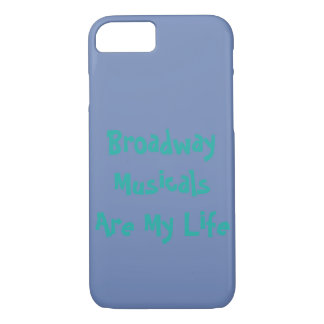 Broadway Musicals Are My Life iPhone Case