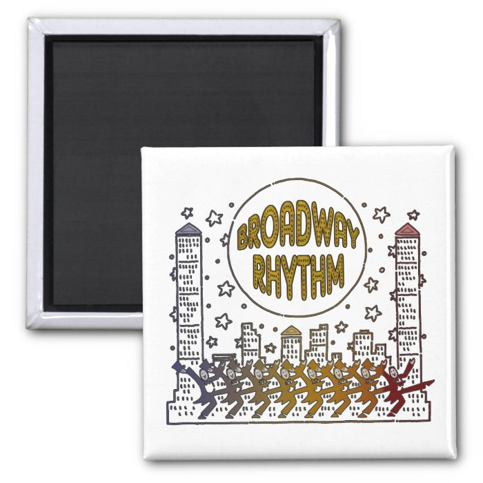 Broadway Rhythm Magnet