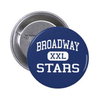Broadway - Stars - High - San Jose California 2 Inch Round Button