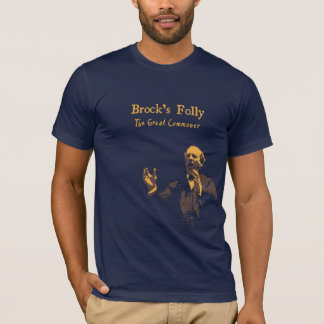 Brock's Folly Great Commoner T-Shirt