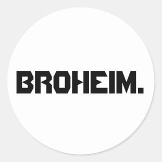 Broheim. sticker