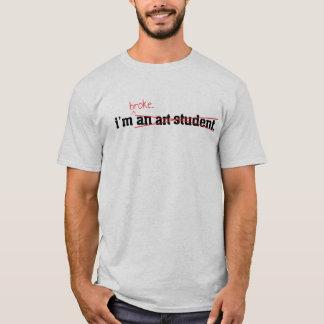 Broke Art Student T-Shirt