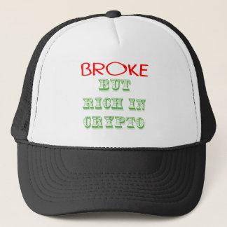 Broke, But Rich in Crypto Trucker Hat