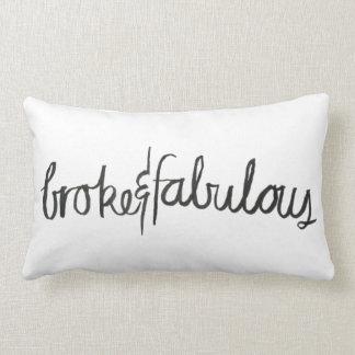 Broke & Fabulous Pillow
