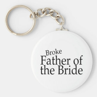 Broke Father of the Bride 2 Keychain
