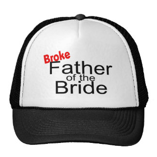 Broke Father Of The Bride Trucker Hat