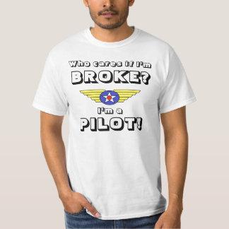 broke Pilot who cares? colour T-Shirt