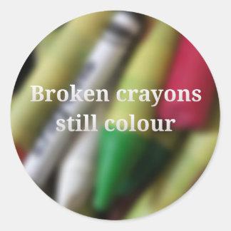 Broken Crayons quote Classic Round Sticker