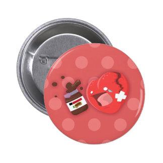Broken heart needs chocolate 2 inch round button
