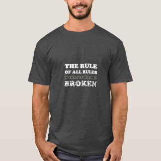 Broken Rules Sayings funny T-shirts humor cotton