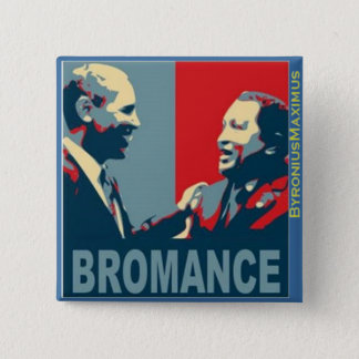 Bromance! 2 Inch Square Button