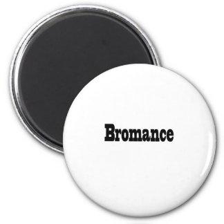 Bromance Magnets