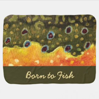 """Brook Trout Fishing """"Born to Fish"""" Baby Blanket"""
