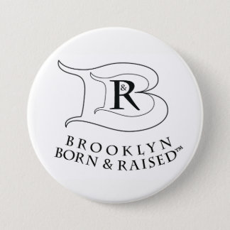 BROOKLYN BORN AND RAISED LOGO ROUND BUTTON PIN