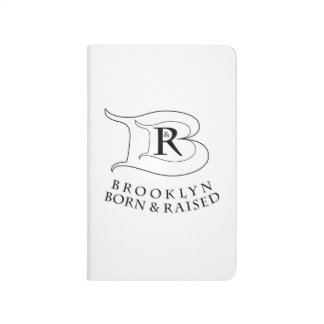 BROOKLYN BORN & RAISED™ JOURNAL